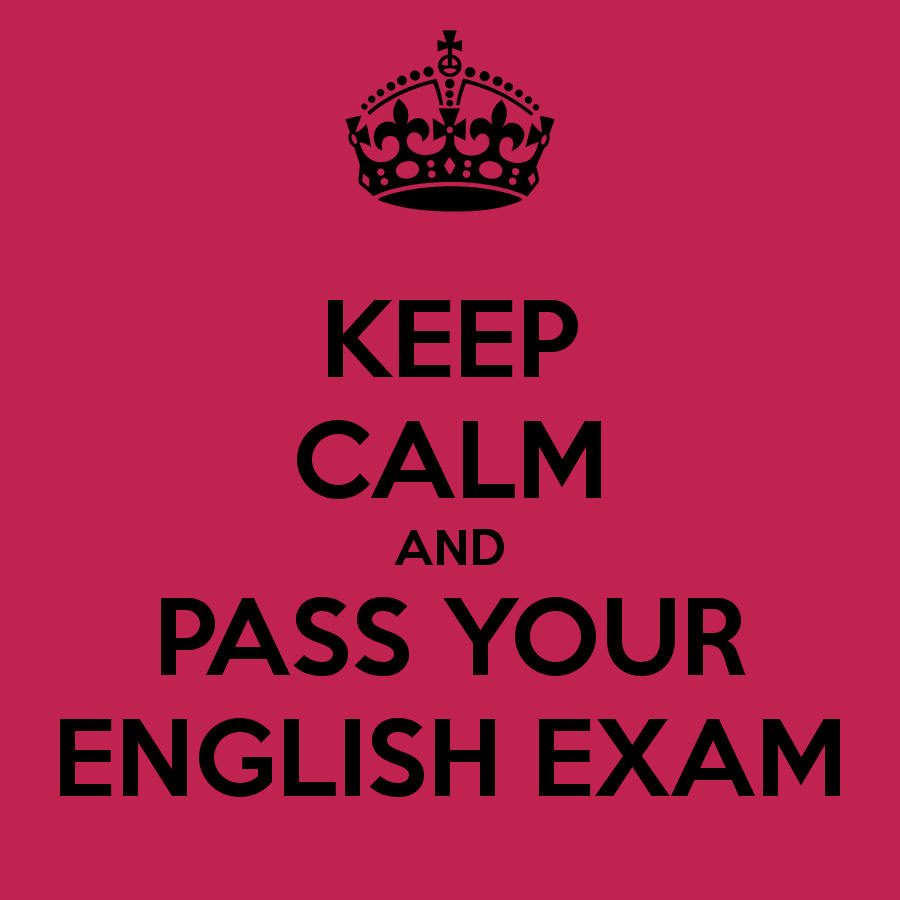 Keep calm and pass your English exam!