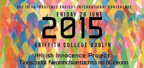 GCD - Irish Innocence Project Hosts First International Conference And Film Festival - 2015